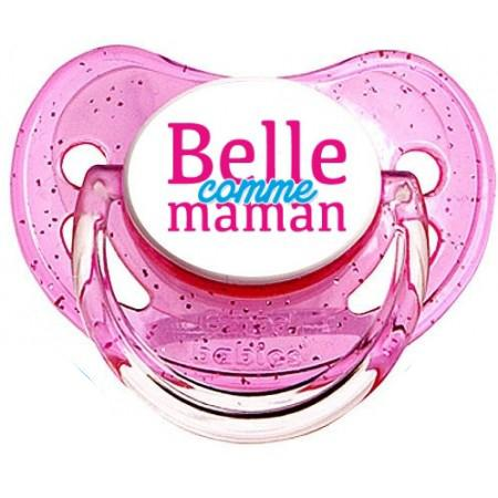 Sucette personnalisée Belle comme maman